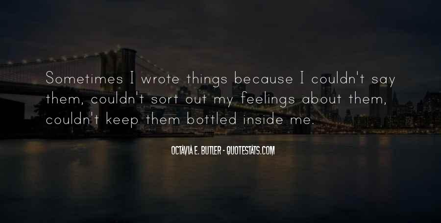 Quotes About Bottled Up Feelings #1760784