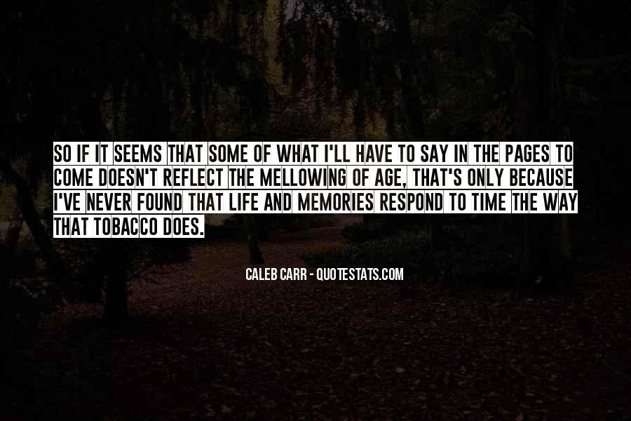 Quotes About Mellowing With Age #1623460