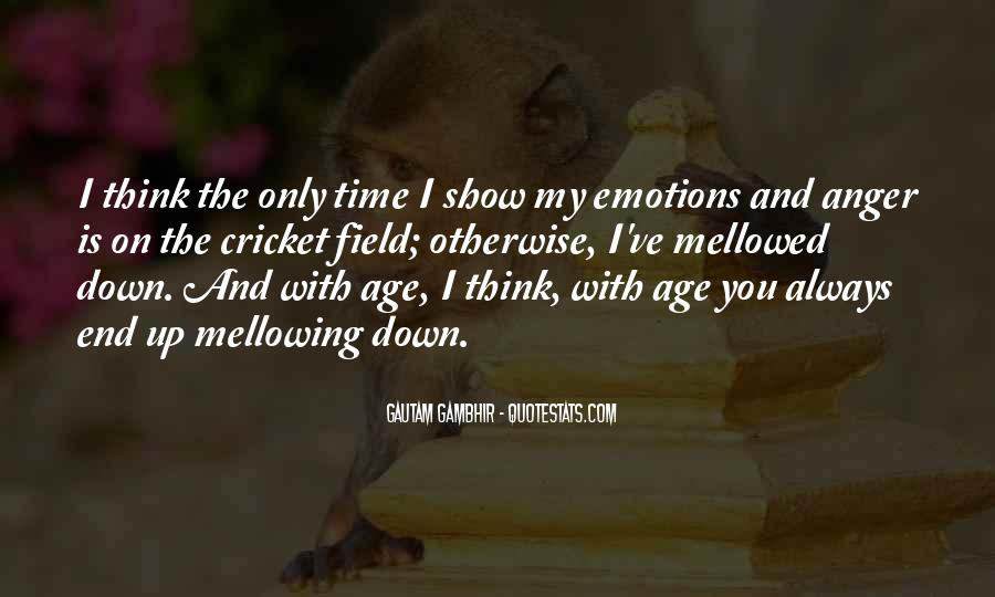 Quotes About Mellowing With Age #598418