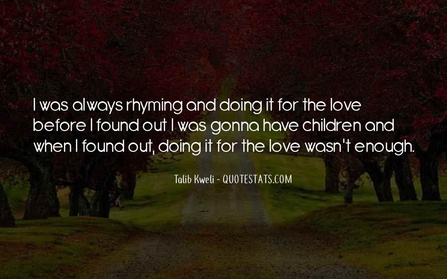 Quotes About Love Rhyming #1119805