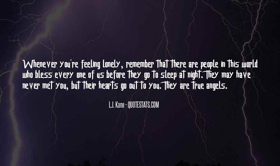 Quotes About Feeling Lonely #1062958
