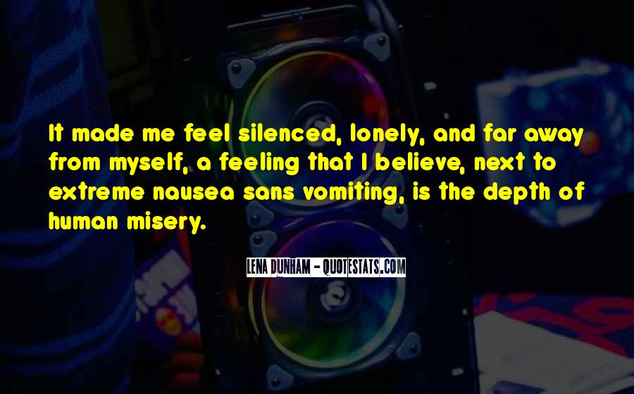 Quotes About Feeling Lonely #1373679
