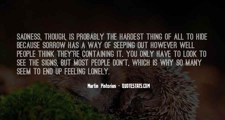 Quotes About Feeling Lonely #1566936