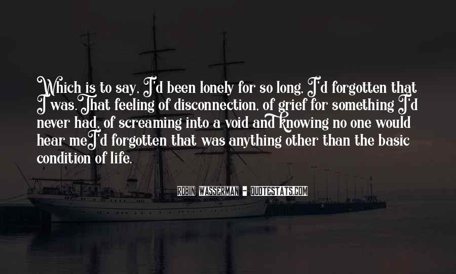 Quotes About Feeling Lonely #190242