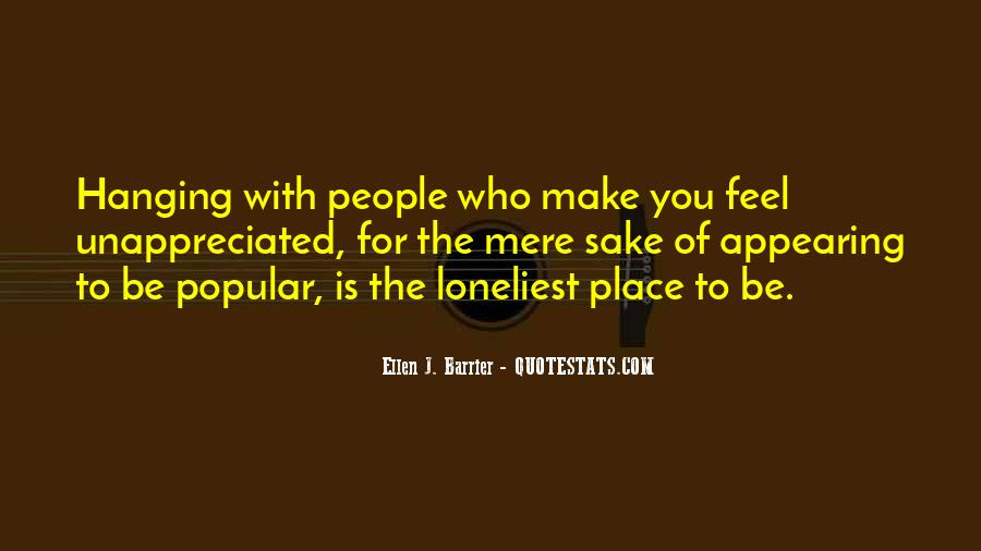Quotes About Feeling Lonely #364797