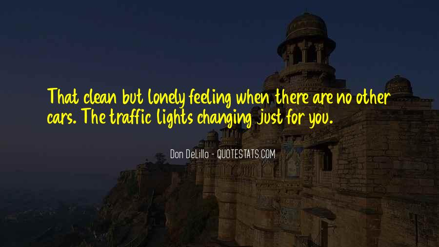 Quotes About Feeling Lonely #558091