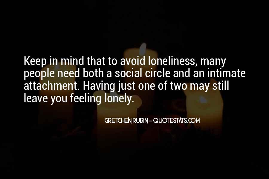Quotes About Feeling Lonely #923518