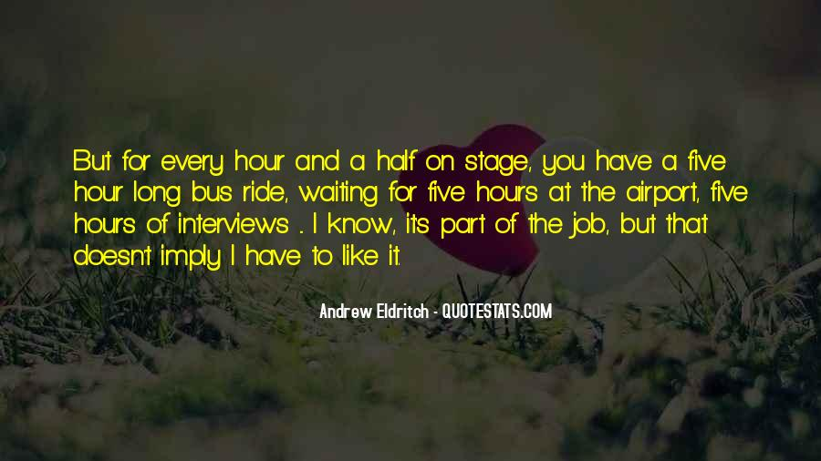 Quotes About Job Interviews #1168691