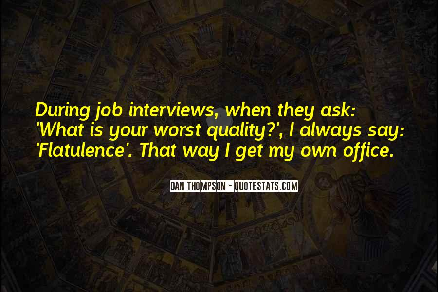 Quotes About Job Interviews #1237361