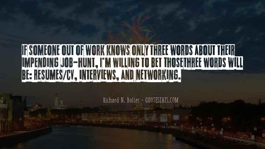 Quotes About Job Interviews #1356328