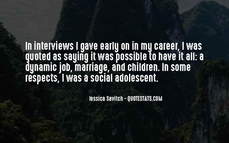 Quotes About Job Interviews #1687042
