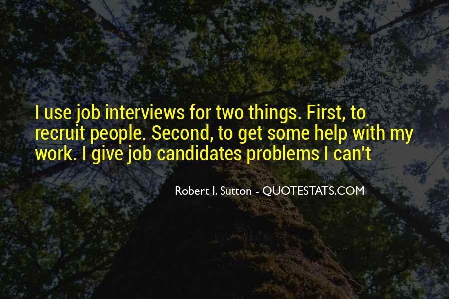 Quotes About Job Interviews #437709
