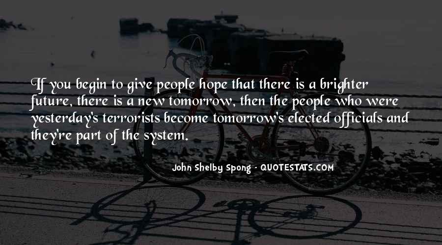 Quotes About Brighter Tomorrow #1128043
