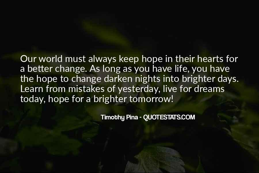 Quotes About Brighter Tomorrow #1738361