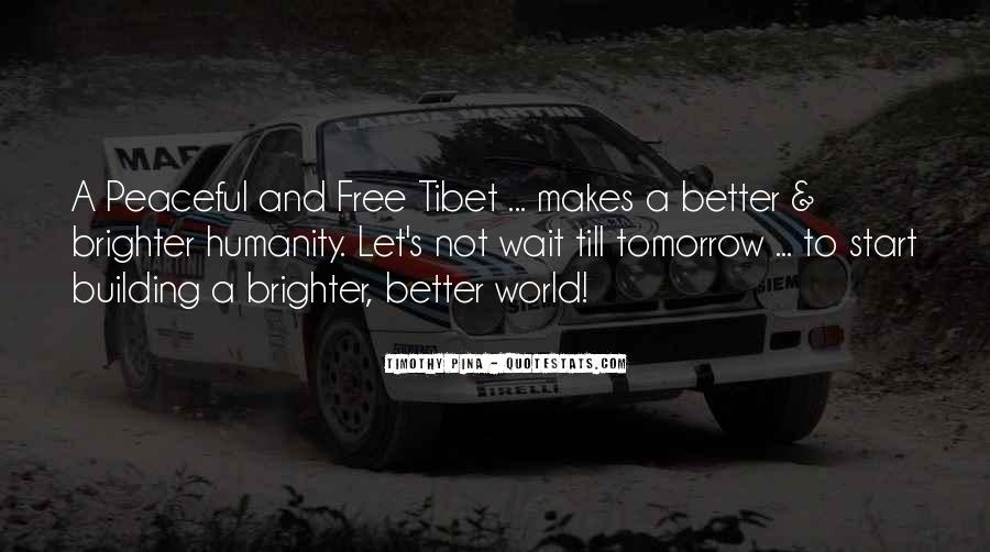 Quotes About Brighter Tomorrow #828059