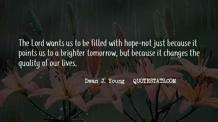 Quotes About Brighter Tomorrow #903001