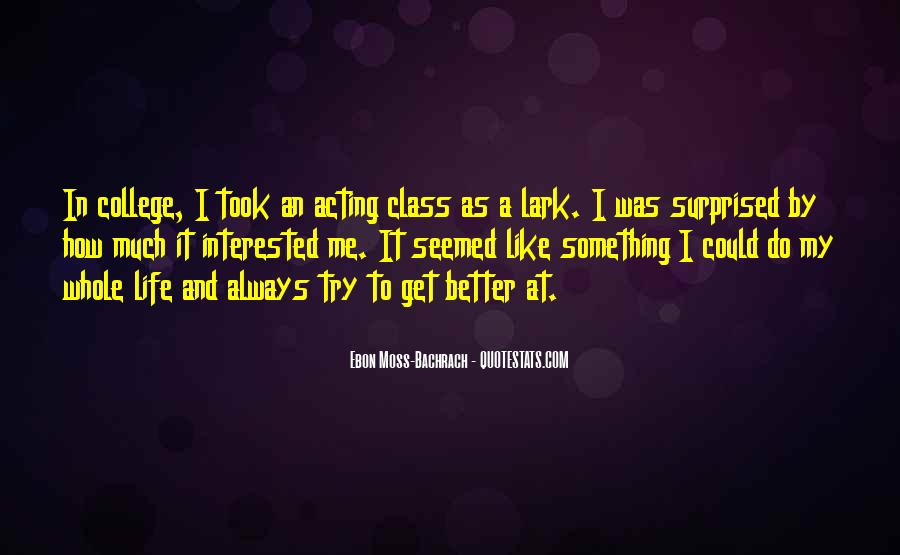 Quotes About Living Drama Free #1692938