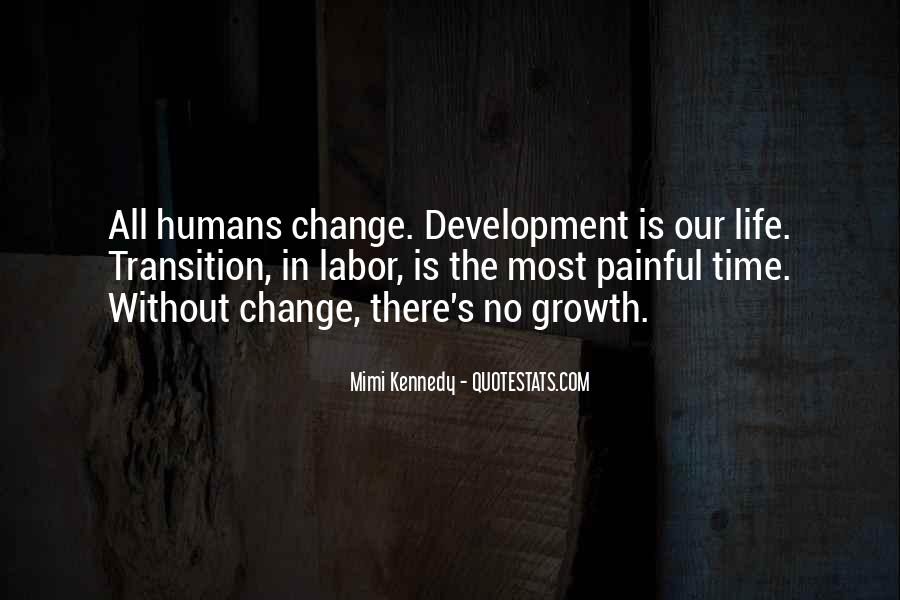 Quotes About Transition And Growth #1641406