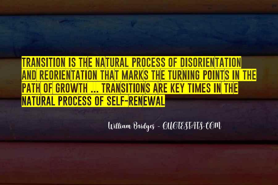 Quotes About Transition And Growth #1718177