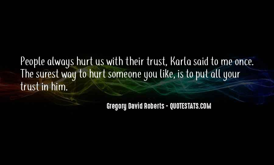 Quotes About Hurt Me Once #1290068