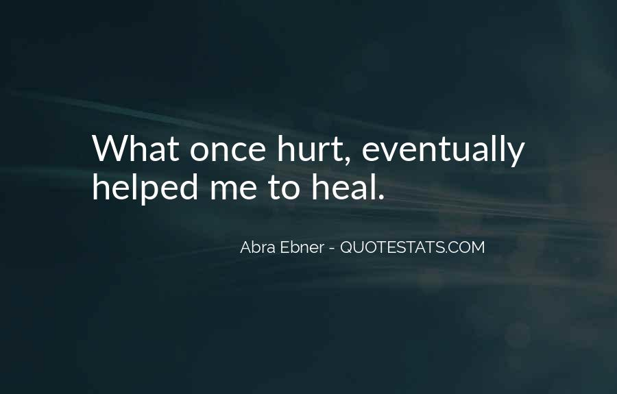 Quotes About Hurt Me Once #378020