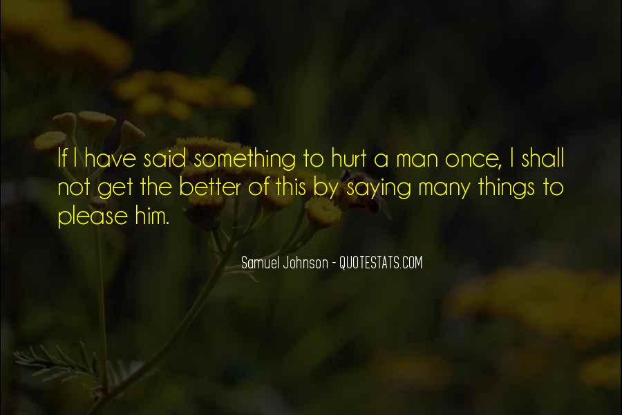 Quotes About Hurt Me Once #590625