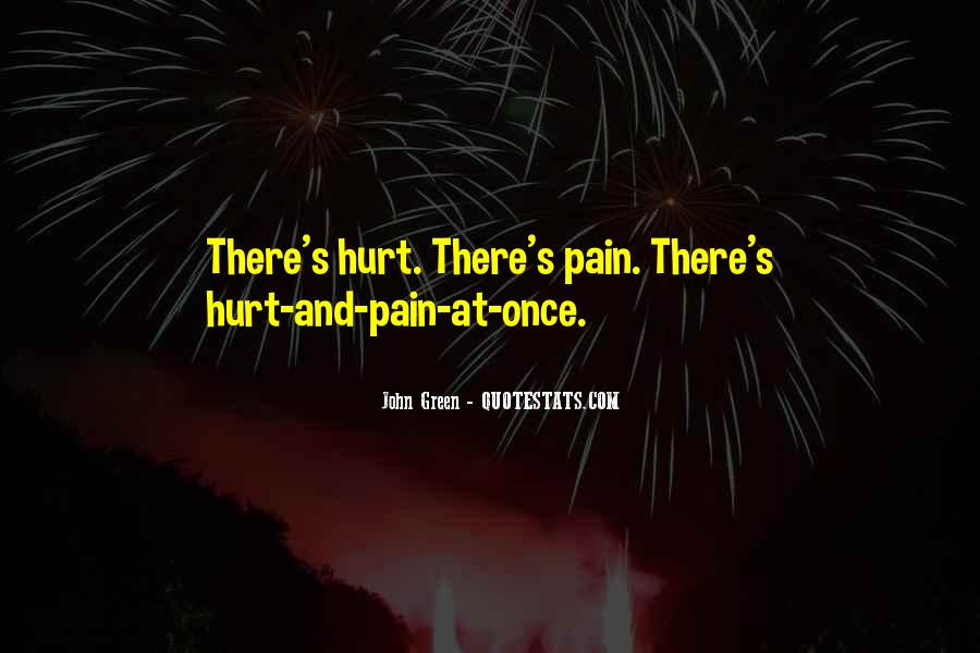 Quotes About Hurt Me Once #689653