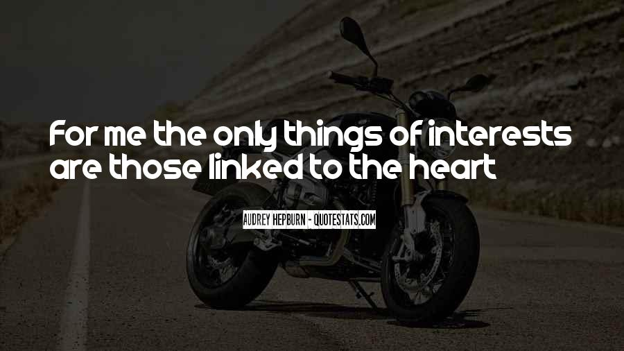 Quotes About Best Interests At Heart #1445212