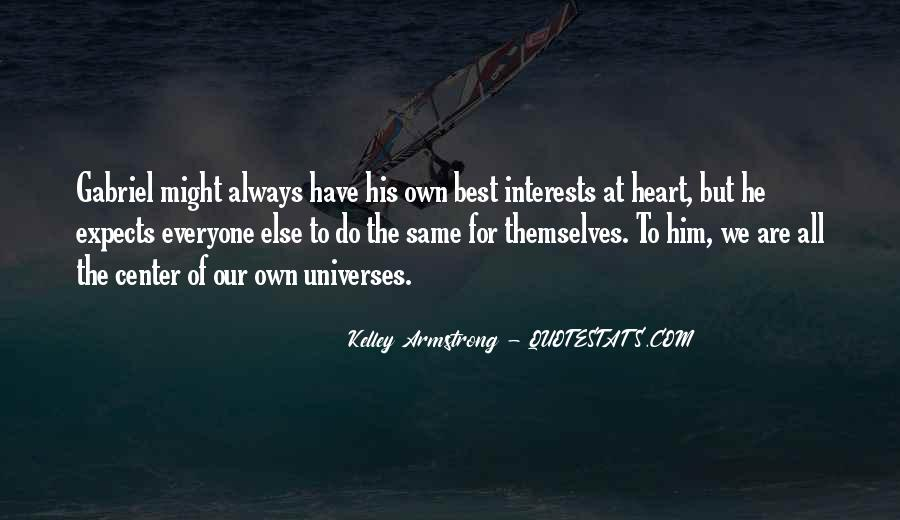 Quotes About Best Interests At Heart #1586470