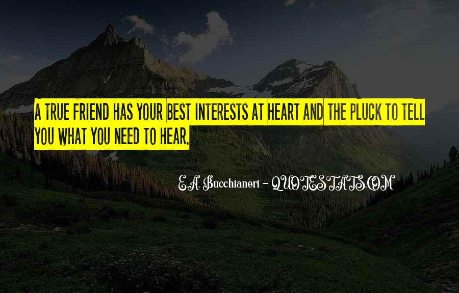 Quotes About Best Interests At Heart #323391