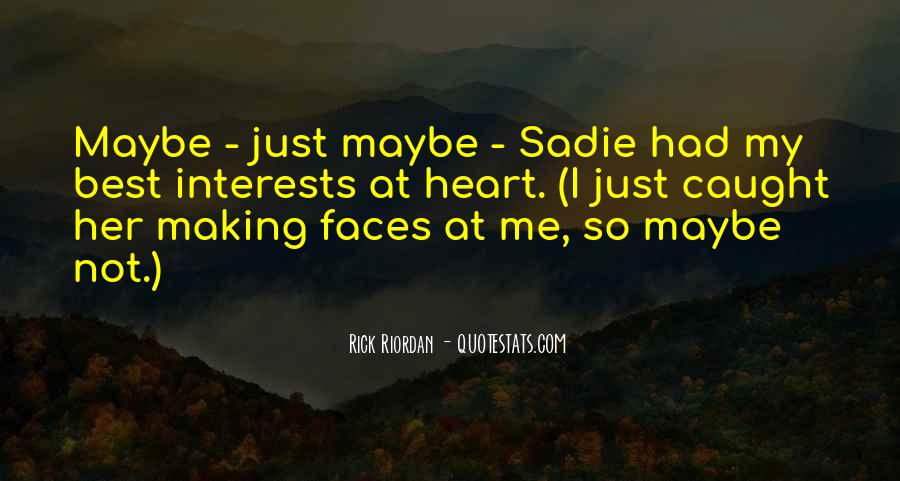 Quotes About Best Interests At Heart #801267