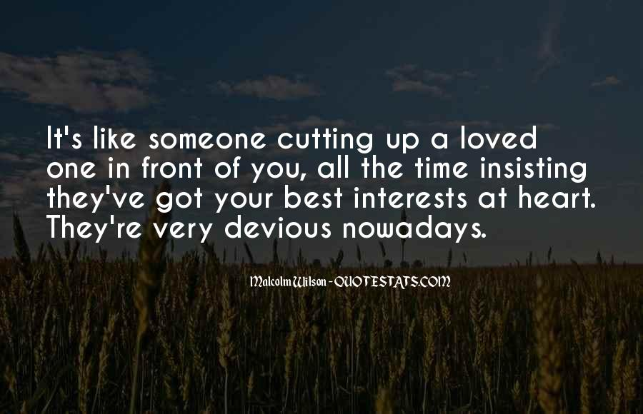 Quotes About Best Interests At Heart #852734
