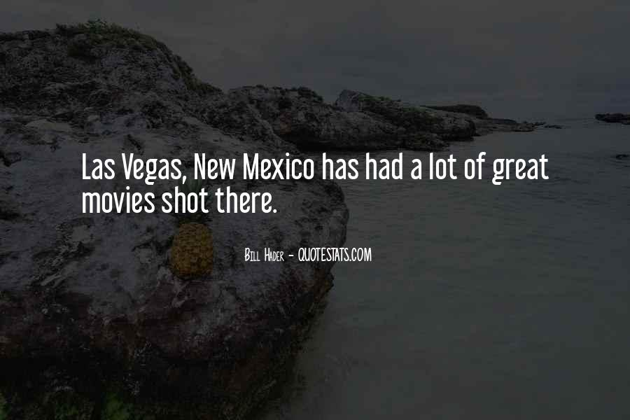 Quotes About New Mexico #1639975