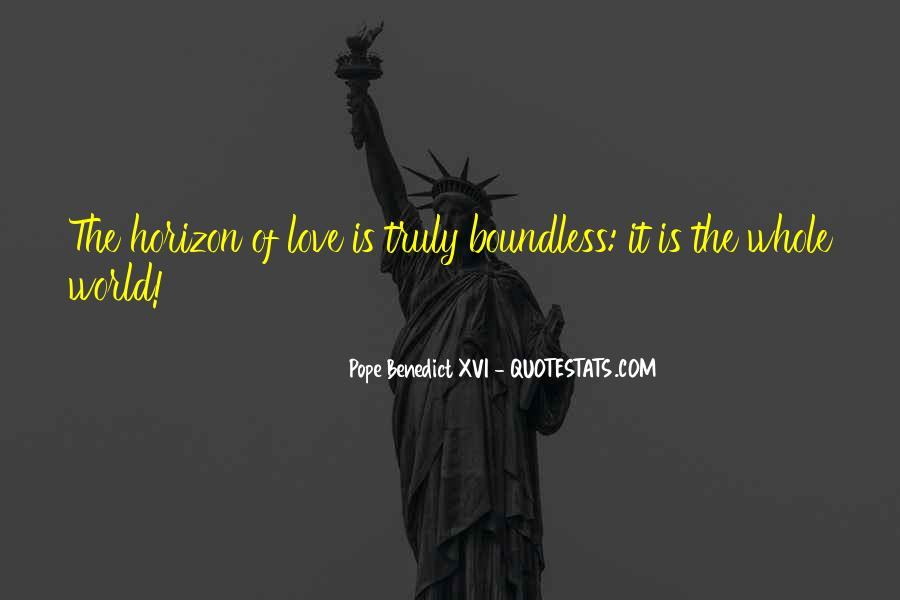 Quotes About Boundless Love #1556862