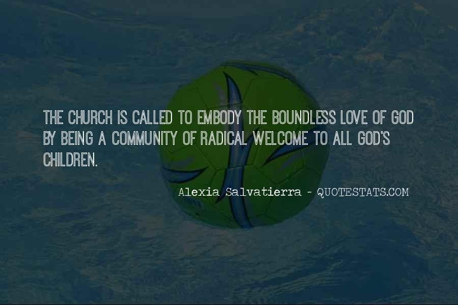 Quotes About Boundless Love #419259