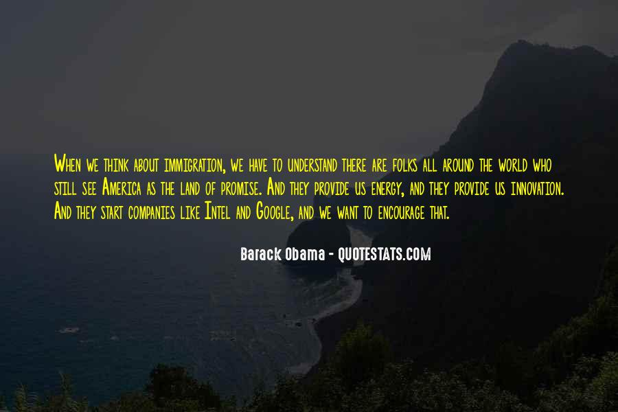 Quotes About Immigration Obama #1399274