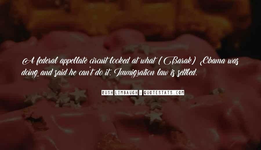 Quotes About Immigration Obama #836557