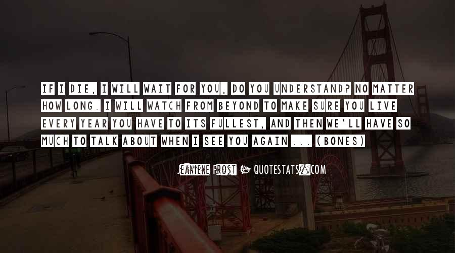 Quotes About Can't Wait To See You Again #739154