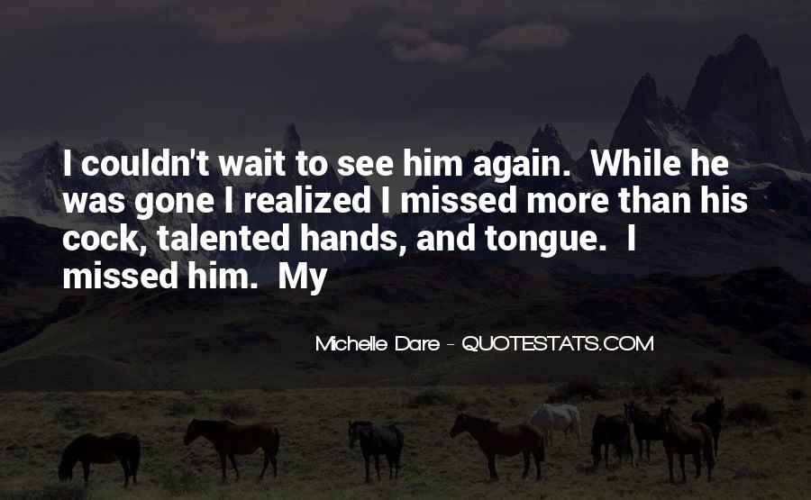 Quotes About Can't Wait To See You Again #905838