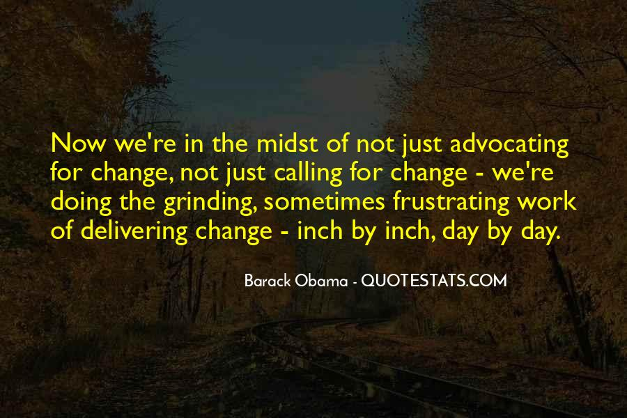 Quotes About Advocating For Change #699286