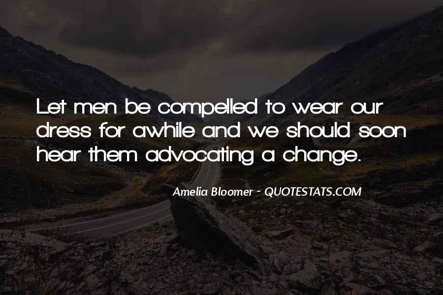 Quotes About Advocating For Change #799307