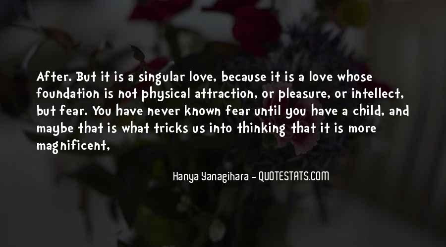 Quotes About Physical Love #387690