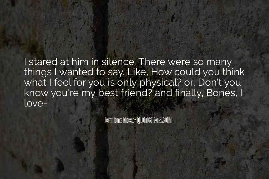 Quotes About Physical Love #497144