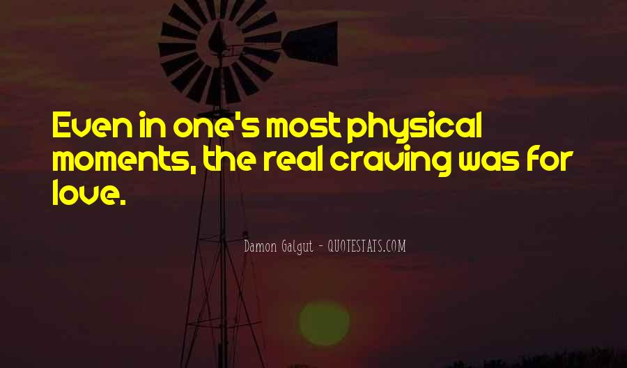 Quotes About Physical Love #507989