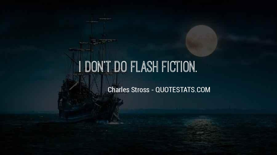 Quotes About Flash Fiction #248013
