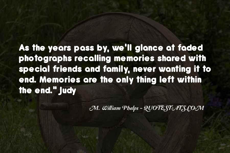 Quotes About Family And Friends And Memories #189177