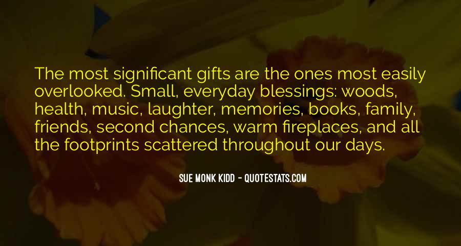 Quotes About Family And Friends And Memories #412856