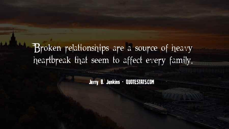 Quotes About Broken Family Relationships #921702