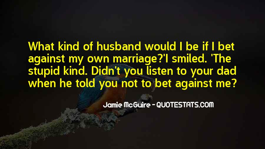 Quotes About Love Of Your Husband #1809646