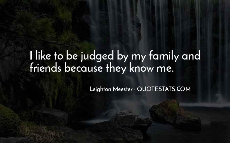 Quotes About Friends That Are Like Family #126136